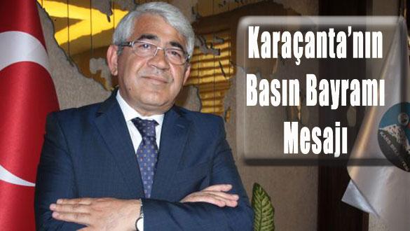 Karaçanta'nın Basın Bayramı Mesajı
