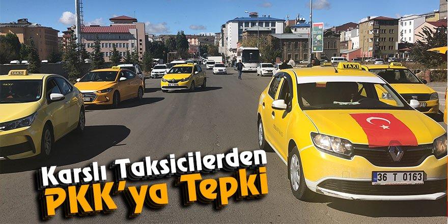 Karslı taksicilerden PKK'ya tepki
