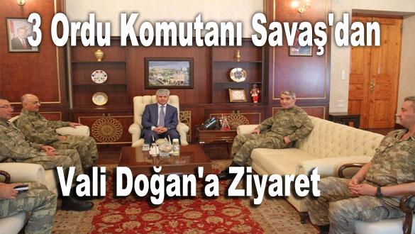 3 Ordu Komutanı Savaş'dan Vali Doğan'a Ziyaret