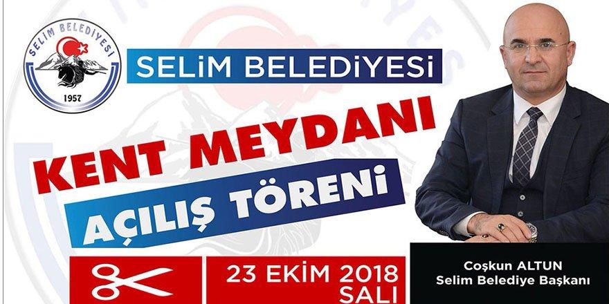 Selim'de Kent Meydanının açılışı yapılacak