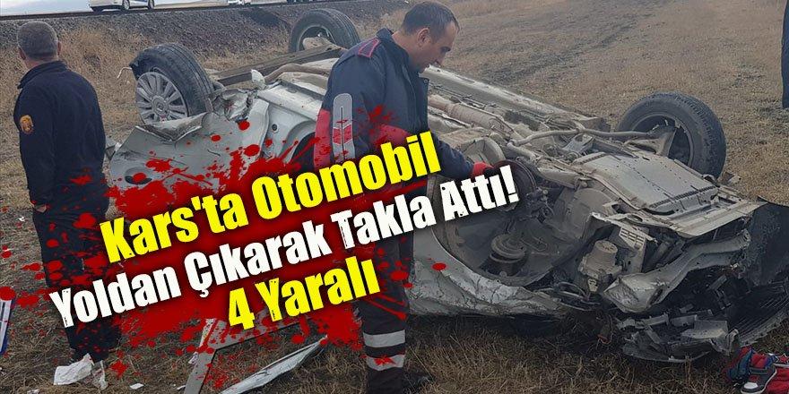 Kars'ta Otomobil Yoldan Çıkarak Takla Attı! 4 Yaralı