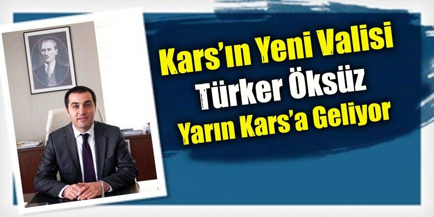Kars'a Vali olarak atanan Türker Öksüz yarın geliyor