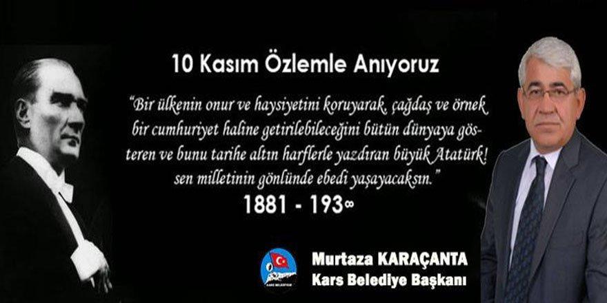 Başkan Karaçanta'nın10 Kasım mesajı