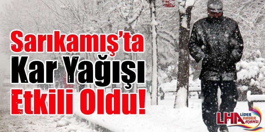 Sarıkamış'ta kar yağışı etkili oldu!