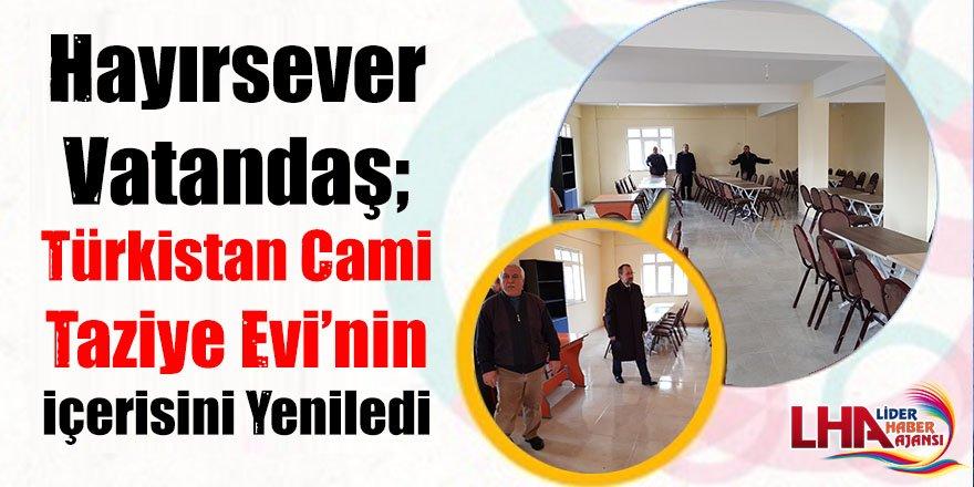 Hayırsever Vatandaş, Türkistan Cami Taziye Evi'nin içerisini yeniledi