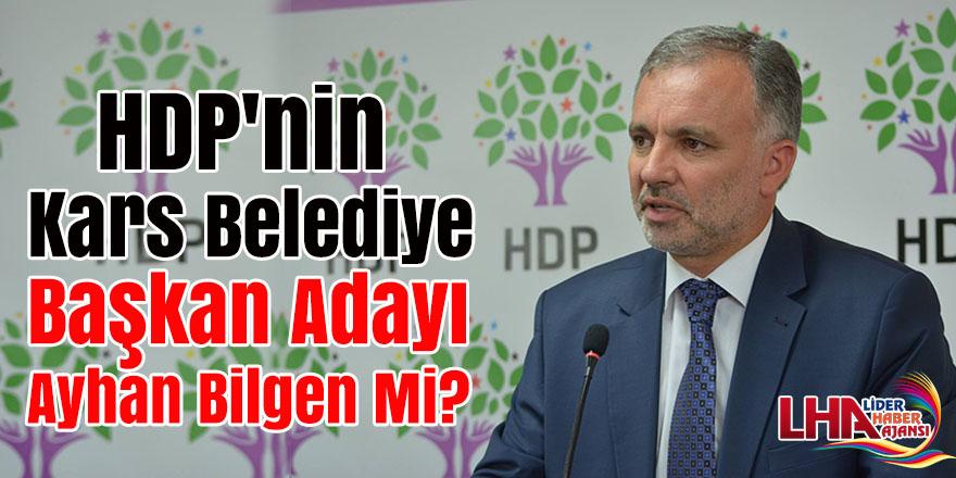 HDP'nin Kars Belediye Başkan Adayı Ayhan Bilgen Mi?