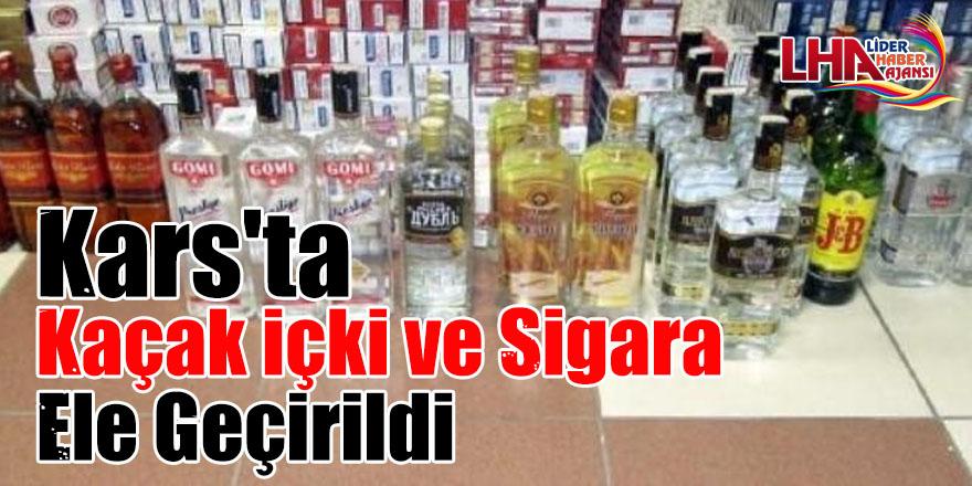 Kars'ta kaçak içki ve sigara ele geçirildi