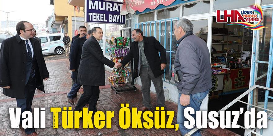 Vali Türker Öksüz, Susuz'da