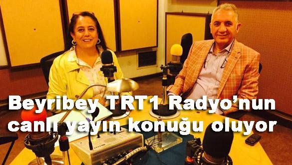 Beyribey TRT1 Radyo'nun canlı yayın konuğu oluyor