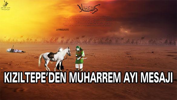 Kızıltepe'den Muharrem Ayı Mesajı