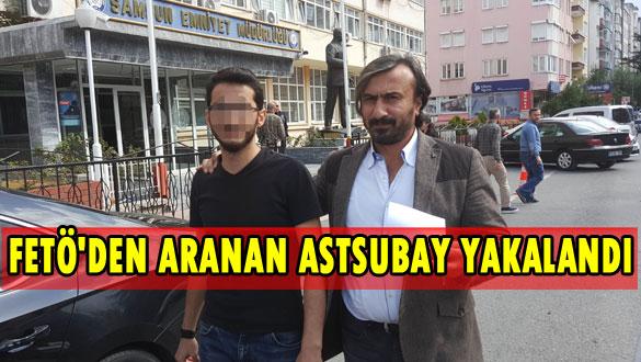 FETÖ´den Aranan Astsubay Yakalandı