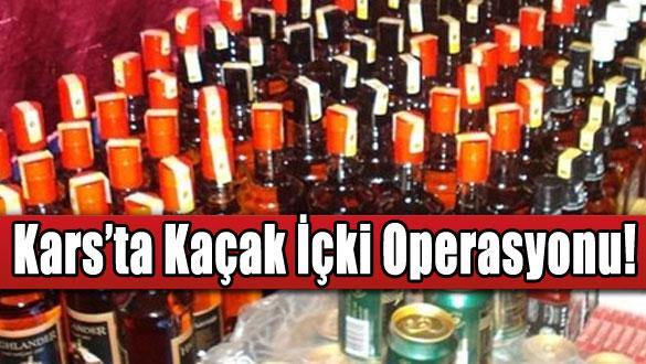Kars'ta Kaçak İçki Operasyonu!