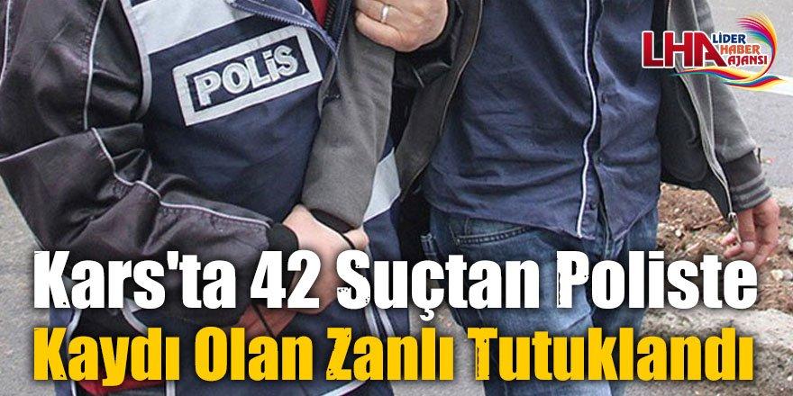 Kars'ta 42 Suçtan Poliste Kaydı Olan Zanlı Tutuklandı