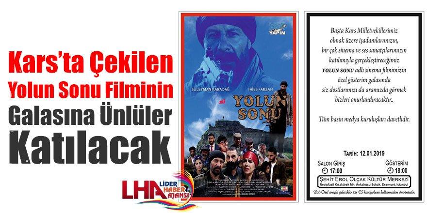 Kars'ta Çekilen Yolun Sonu Filminin Galasına Ünlüler Katılacak