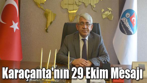 Başkan Karaçanta'nın 29 Ekim Mesajı