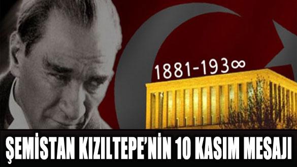 Şemistan Kızıltepe'nin 10 Kasım Mesajı