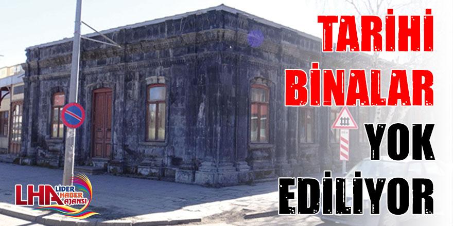 Tarihi Binalar Yok Ediliyor!