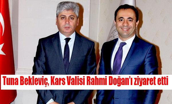 Tuna Bekleviç, Kars Valisi Rahmi Doğan'ı ziyaret etti