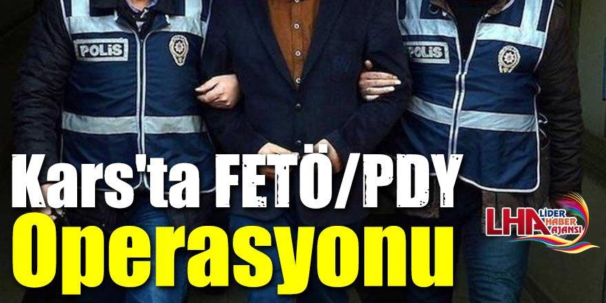 Kars'ta FETÖ/PDY Operasyonu