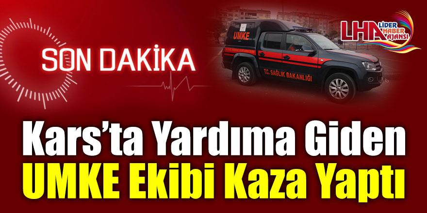 Kars'ta Yardıma Giden Umke Ekibi Kaza Yaptı!