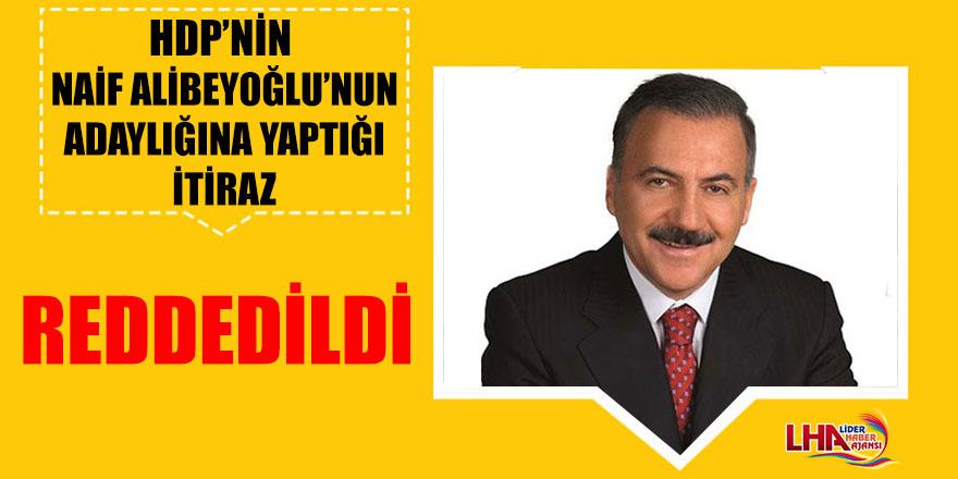 HDP'nin, Alibeyoğlu'nun Adaylığına Yaptığı İtiraz Reddedildi