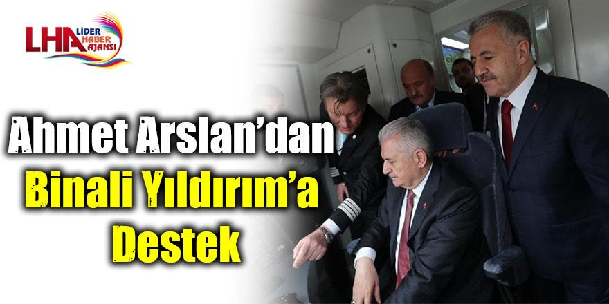 Ahmet Arslan'dan Yıldırım'a destek