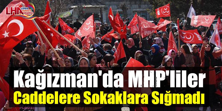Kağızman'da MHP'liler Caddelere Sokaklara Sığmadı