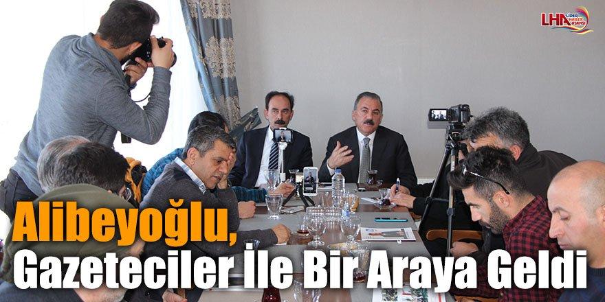Alibeyoğlu, Gazeteciler İle Bir Araya Geldi