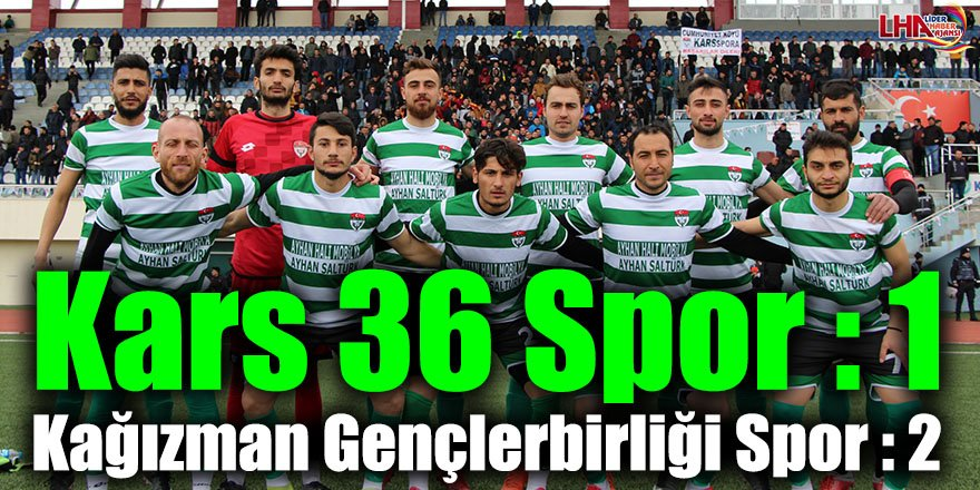 Kars 36 Spor : 1 Kağızman Gençlerbirliği Spor : 2