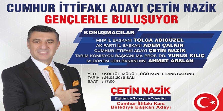 Cumhur İttifakı Kars Belediye Başkan Adayı Çetin Nazik Gençlerle Buluşuyor