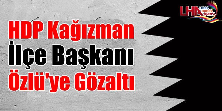 HDP Kağızman İlçe Başkanı Özlü'ye Gözaltı