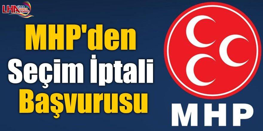 MHP'den seçim iptali başvurusu