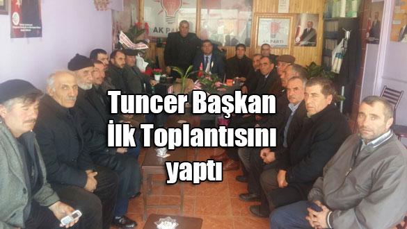 Tuncer Başkan İlk Toplantısını yaptı