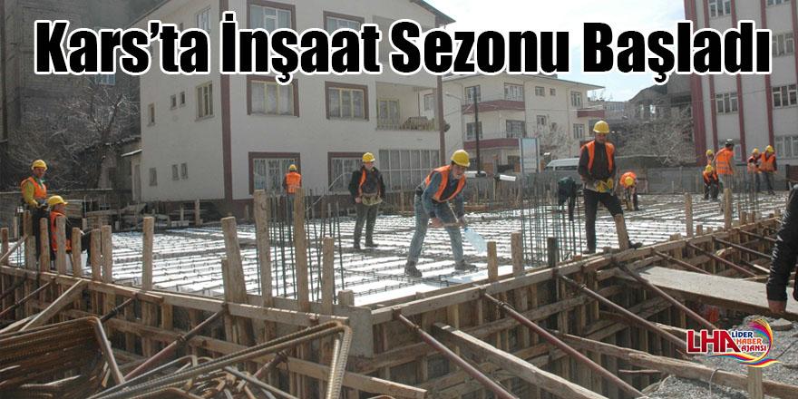 Kars'ta inşaat sezonu başladı