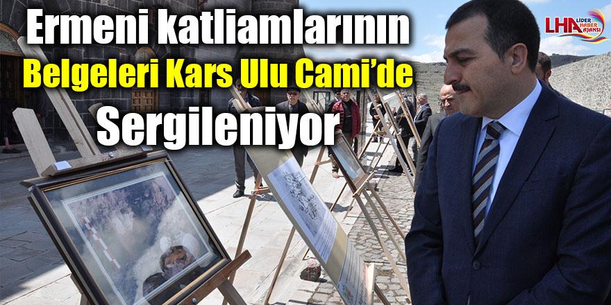 Ermeni katliamlarının belgeleri Kars Ulu Cami'de sergileniyor