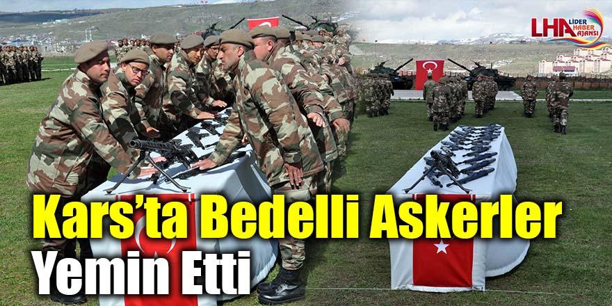 Kars'ta bedelli askerler yemin etti