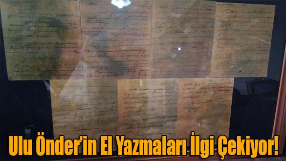 Ulu Önder'in El Yazmaları İlgi Çekiyor!