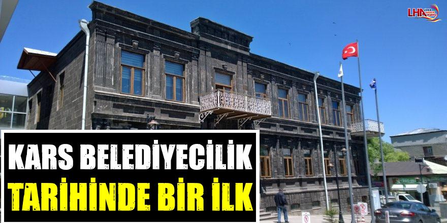 Kars Belediyecilik Tarihinde Bir İlk