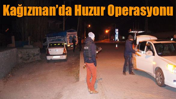 Kağızman'da Huzur Operasyonu