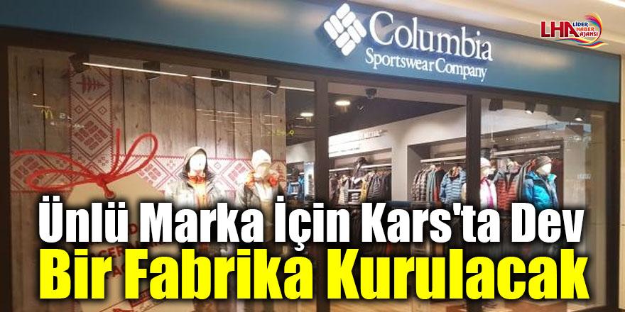 Ünlü marka için Kars'ta dev bir fabrika kurulacak