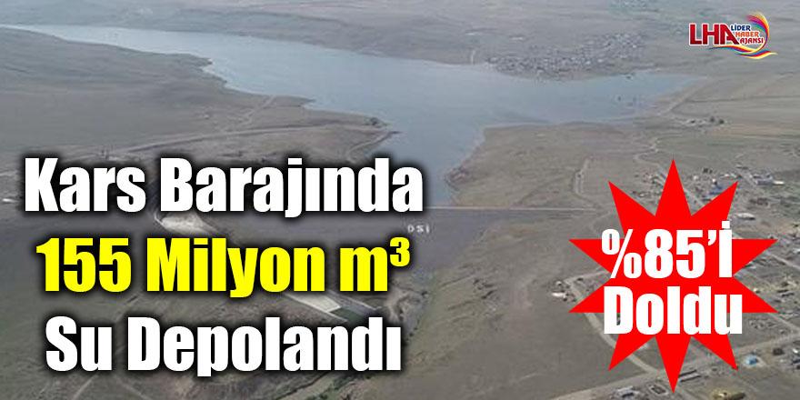 Kars Barajında 155 milyon m³ su depolandı
