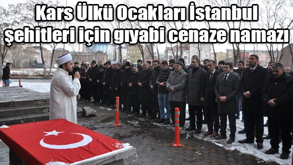 Kars Ülkü Ocakları İstanbul şehitleri için gıyabi cenaze namazı