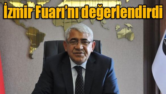 Murtaza Karaçanta İzmir Fuarı'nı değerlendirdi