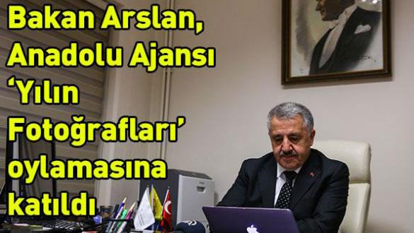 Bakan Arslan, Anadolu Ajansı 'Yılın Fotoğrafları' oylamasına katıldı