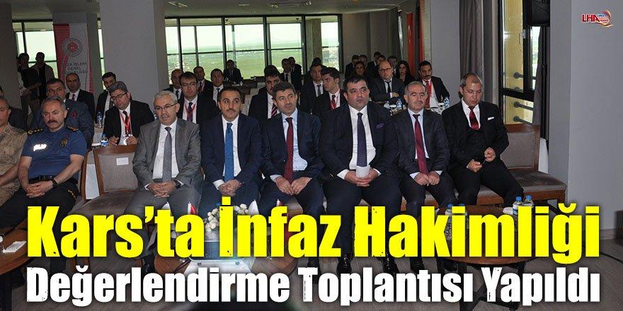Kars'ta İnfaz Hakimliği Değerlendirme Toplantısı Yapıldı