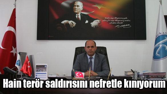 Rektör Özcan: Hain terör saldırısını nefretle kınıyorum