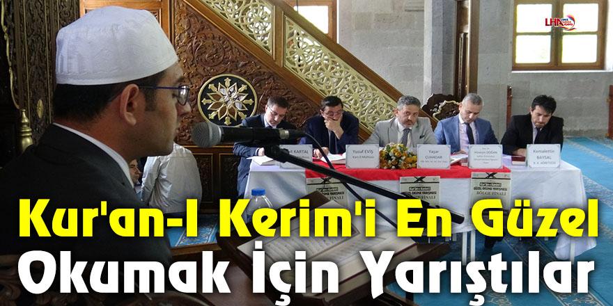 Kur'an-I Kerim'i En Güzel Okumak İçin Yarıştılar