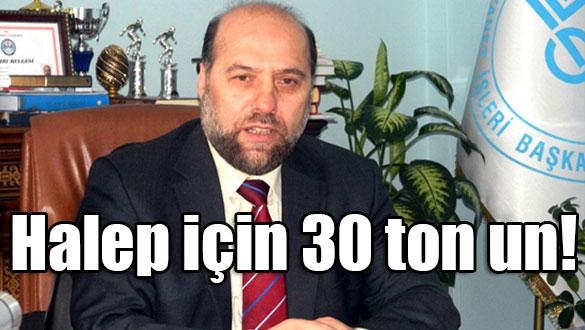 Halep için 30 ton un!