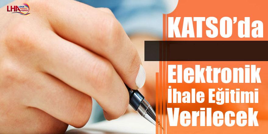 KATSO'da elektronik ihale eğitimi verilecek
