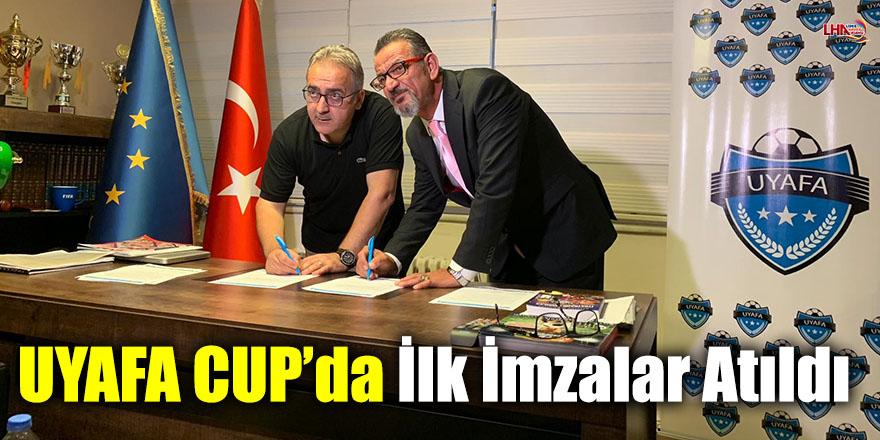 UYAFA CUP'da İlk İmzalar Atıldı